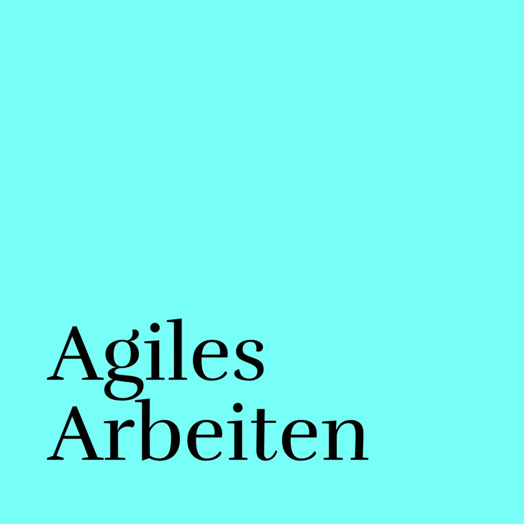 agiles arbeiten neu